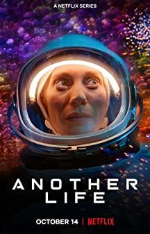Another Life Season 2 (2020) สู่จุดกำเนิดต่างดาว