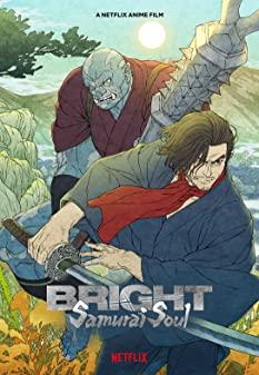 Bright Samurai Soul (2021) ไบรท์ จิตวิญญาณซามูไร